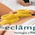 Pré Eclâmpsia na gravidez